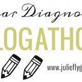 Dear Diagnoses (For Julie Flygare's Blog-a-Thon)